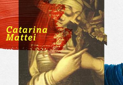 Quem foi Catarina Mattei e outras mulheres da história do Cristianismo