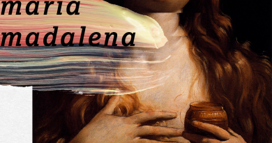 Maria Madalena, comissionada por Jesus, testemunha de sua ressurreição